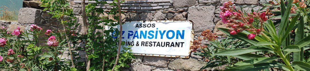 ASSOS ÖZ CAMPİNG PANSİYON VE RESTAURANT